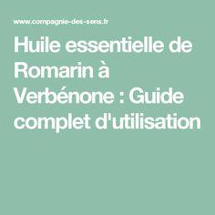 Huile essentielle de Romarin à Verbénone : Guide complet d'utilisation