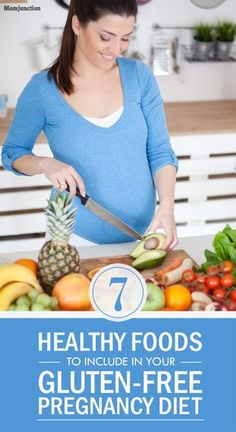 7 Healthy Foods To Include In Your Gluten-Free Pregnancy Diet