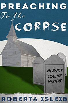 Preaching To The Corpse Advice Column Mystery Book