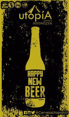 te desea Cerveza utopiA Te deseamos un muy feliz año nuevo, disfruta de Happy New, Mexico, Beer, Movie Posters, Happy New Year, Root Beer, Ale, Film Poster, Billboard
