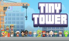 Tiny Tower mod apk free download is the simulation video game and here i upload the game Tiny Tower fro free download