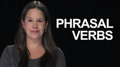 Phrasal verbs with HOLD:  hold on, hold off, etc. – American English