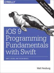 iOS 9 Programming Fundamentals with Swift Pdf Download e-Book