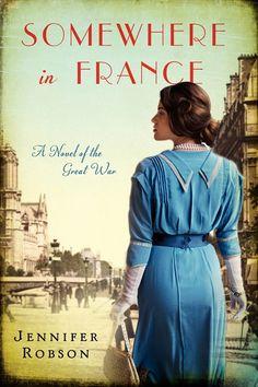 Somewhere in France, Jennifer Robson, HarperCollins Canada.