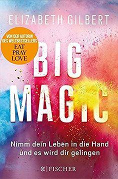 Big Magic: Nimm dein Leben in die Hand und es wird dir gelingen, http://www.amazon.de/dp/3596033705/ref=cm_sw_r_pi_awdl_x_Jlq7xb4R42G6A
