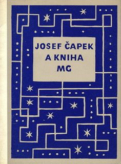 Josef Čapek A Kniha,(a catalogue of Čapek book cover designs), published by Moravska Galerie, Brno in 1974. The cover design adopts Čapek's artwork for the cover of Karel Čapek's Trapne povidky (Embarrassing Short Stories), 1921.