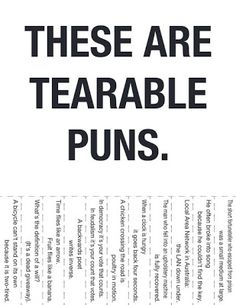 Funny Picture - Best Tearable Puns Punography | Funny Joke Pictures