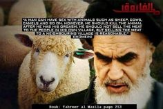 ...and yet the followers of Islam can't grasp why the rest of the world often views them as pre-medieval barbarians. Khomeini = Goat-fucking primitive.