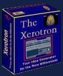 Announcing the Xerotron - Your New Idea Generator