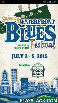 Waterfront Blues Festival  Android App - playslack.com , The Waterfront Blues App provides everything you need at your fingertips about the 2015 Safeway Waterfront Blues Festival held over the July 4th weekend in Portland, Ore. to benefit Oregon Food Bank. At the largest blues festival west of the Mississippi, get the most out of four full days of music on four stages situated along the beautiful waterfront of the Willamette River, as well as blues cruises, after-hours concerts, dancing and…