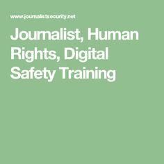 Journalist, Human Rights, Digital Safety Training