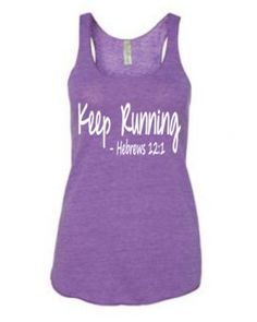 let us run with endurance the race that is set before us - Hebrews 12:1