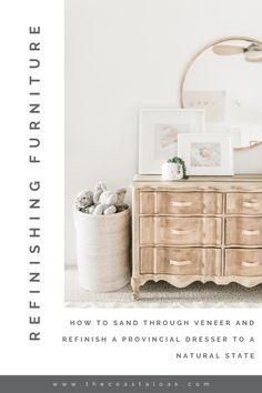 Refinishing Furniture - The Provincial Dresser - The Coastal Oak Sanding Furniture, Raw Wood Furniture, Refurbished Furniture, Farmhouse Furniture, Paint Furniture, Repurposed Furniture, Furniture Projects, Furniture Makeover, Furniture Decor