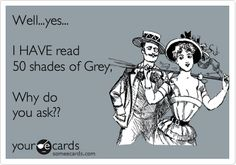 Fifty Shades of Grey fifty shades of grey! I am addicted I can't put this book down!