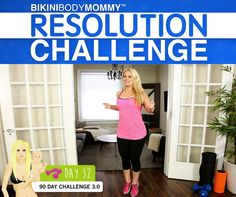 Day 32 of the BIKINI BODY MOMMY Resolution Challenge
