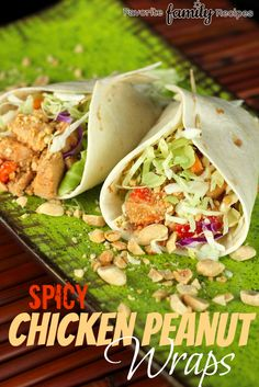 Spicy Chicken Peanut Wraps- great lunch to take on the go!   from favfamilyrecipes.com   #lunch #peanutchicken #wrap
