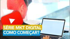 195- SÉRIE MKT DIGITAL - COMO COMEÇAR | RODRIGO CARDOSO