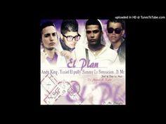 Sammy la Sensacion , Andy King , D. Mc & Yasiel El pully - El Plan (Prod. by Viva La Music)