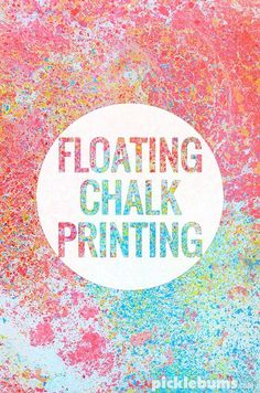 Floating Chalk Printing - an easy yet magical art activity
