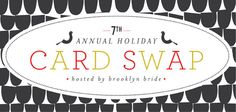 Its time for the 7th Annual Holiday Card Swap!!!