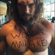 "Jason Momoa's ""We Are Mauna Kea"" Social Media Campaign 