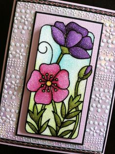 Background for this card is a piece of Light Pink Iris Shimmer Sheetz embossed with a Spellbinders embossing folder and sanded with a sanding block. Flower is a Peel Off sticker colored with the Copic markers on top of the Highlight glitter.