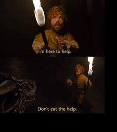 game of thrones Games of thrones funny meme tyrion 26 Ideas Game Of Thrones Meme, Memes Humor, Got Memes, Jokes, Funny Humor, Funny Quotes, Fandom Memes, Books, Game Of Thrones