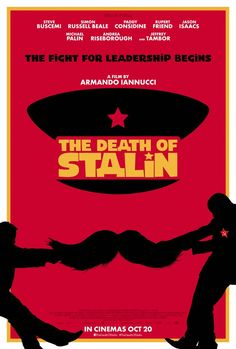 "Poster for ""Death of Stalin"" starring Steve Buscemi Olga Kurylenko Jeffrey Tambor Steve Buscemi, Latest Hollywood Movies, Latest Movies, Top Movies, Movies And Tv Shows, 2018 Movies, Watch Movies, Rent Movies, Movies Box"