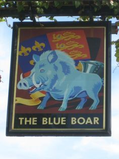Sign The Blue Boar.