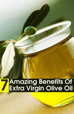 7 Amazing Benefits Of Extra Virgin Olive Oil For Skin, Hair And Health