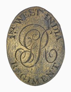 Other ranks' shoulder belt plate, 1st West India Regiment, 1800 (c). The 1st West India Regiment was raised in 1795 as Whyte's Regiment of Foot. By the mid-1790s however, many of its soldiers were enslaved Africans purchased by the British Army. Indeed, the British reliance on slave conscripts to garrison the Caribbean was a factor in the prolongation of the slave trade to 1807. National Army Museum, London