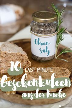 10 last minute Geschenkideen aus der Küche - schnelle und leckere Rezepte für schöne Mitbringsel und Co.