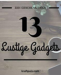 350+ Geschenkideen: Lustige Gadgets #geschenkeliste