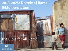 2015-2025: Decade of Roma Bible translation   / The Bible for all Roma