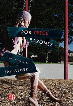 Learn more about Por trece razones in the Bryan and College Station Public Library System digital collection. Top Ten Books, Ya Books, I Love Books, Good Books, Books To Read, Someday Book, Thirteen Reasons Why, 13 Reasons, Book Names