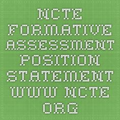 NCTE Formative Assessment Position Statement www.ncte.org Connected Learning, Formative Assessment, Periodic Table, Connection, Positivity, Education, Reading, Periodic Table Chart, Periotic Table