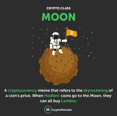 A cryptocurrency meme that refers to the skyrocketing of a coin's price. When Hodlers' coins go to the Moon, they can all buy Lambos. Euro, Coin Prices, Crypto Coin, Yesterday And Today, Crypto Currencies, Mobile Application, Blockchain, Cryptocurrency, Coins