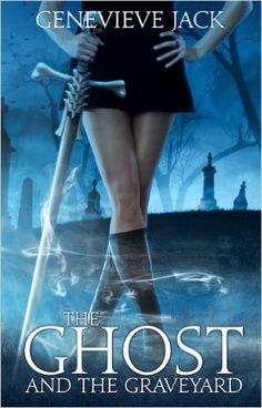 The Ghost and The Graveyard (Knight Games Book 1) - Kindle edition by Genevieve Jack. Paranormal Romance Kindle eBooks @ Amazon.com.