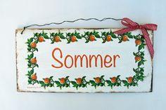 *Sommer*         Zum Aufhängen ist das Schild mit einem Draht versehen. Das Schild ist aus Holz und handgefertigt.    Die Holzschilder sind lackier...
