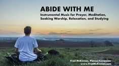 This is an instrumental by Fred McKinnon, Pianist/Composer that was created to be a soundtrack for prayer music, meditation music, and soaking worship music.  It's ideal for quiet time, devotionals, and intercession.   It's also a great track for relaxation, sleeping, study music, and background music.  Peaceful, soothing, calming, de-stress instrumental music.