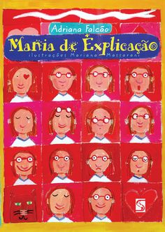 """""""Mania de Explicação"""" tornou-se um clássico da literatura infantil. Em um verdadeiro dicionário poético das coisas consideradas inexplicáveis, a autora Adriana Falcão define sentimentos como saudades, solidão e apesar. Essencial para crianças e adultos!"""
