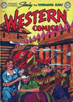 Comic Boards, Western Comics, Vintage Comics, Wyoming, Superman, Dc Comics, Westerns, Cover, Books