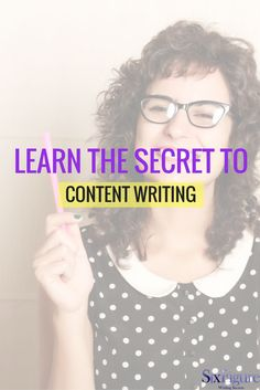 Learn the secret to content writing now.