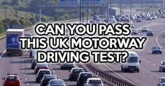 Can You Pass This UK Motorway Driving Test?