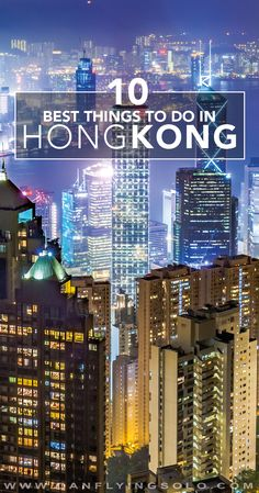 Best things to do in Hong to enjoy Luxury For Less...Good site for the great things in Hong Kong if you're on a budget. Hong Kong is expensive, but these are some of the best the city has to offer.