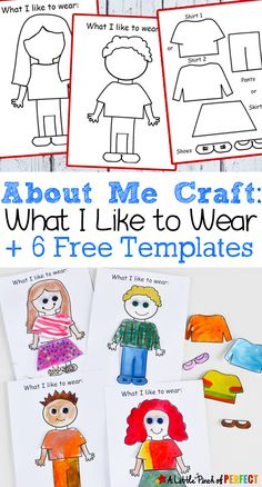 About Me: What I Like to Wear Craft and Free Template for Back to School. Kids can decorate 1 of 4 templates in their favorite clothes to display their personal style for all to see and get to know them. (Back to School, Clothes, Preschool, Preschool Lessons, Preschool Classroom, Preschool Learning, Preschool Activities, All About Me Activities For Preschoolers, Preschool About Me, Tot School, School Kids, Back To School Crafts For Kids