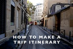 How to Make a Trip I