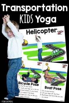 Transportation Kids Yoga Transportation gross motor with transportation themed yoga! A must for your classroom or home. Pose like a boat, bicycle, helicopter and more! Transportation Preschool Activities, Transportation Activities, Gross Motor Activities, Preschool Age, Preschool Lessons, Toddler Activities, Learning Activities, Montessori Toddler, Preschool Classroom