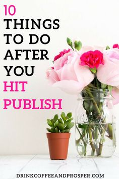 Wanna know the best way to promote your blog post? 10 things to do when you hit publish
