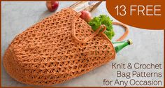 13 Free Knit & Crochet Bag Patterns for Any Occasion | Needle and Hook Patterns-all free | Scoop.it